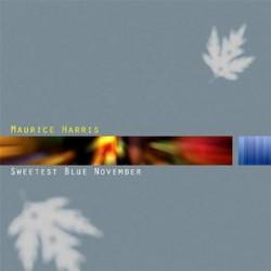 MAURICE HARRIS | Sweetest Blue November