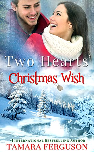 Two Hearts Christmas Wish by Tamara Ferguson