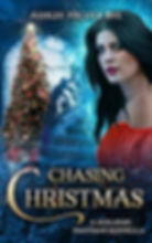 Chasing Christmas Ashlee Nicole Bye.jpg