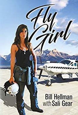 Fly Girl by Bill Hellman with Sali Gear.