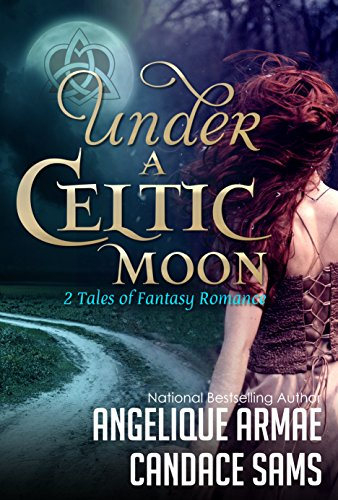 Under the Celtic Moon  Candace Sams