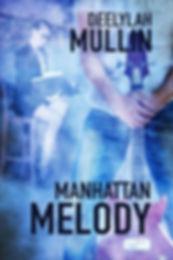 Manhattan Melody by Deelylah Mullin.jpg