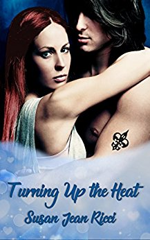 Turn up the Heat by Susan Jean Ricci