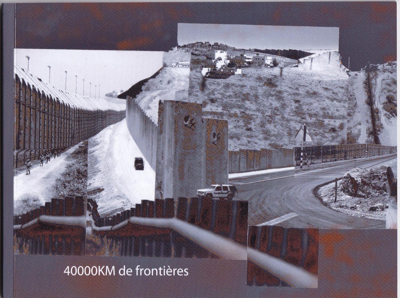 40000km de frontières, le livre