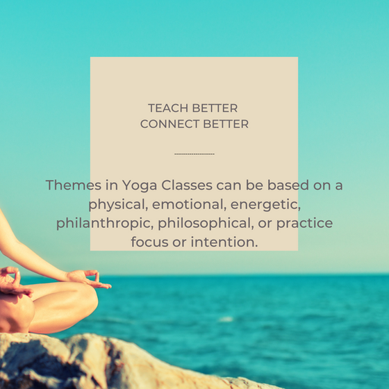 10 Creative Themes for your Yoga Classes
