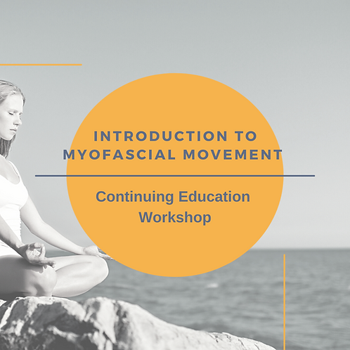 Myofascial Movement Introduction