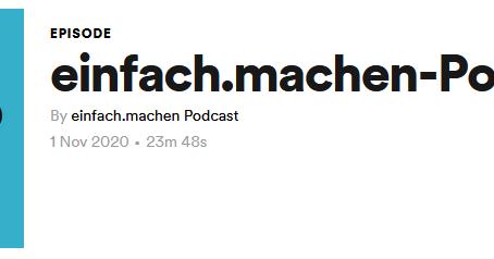Der einfach.machen Podcast ist ONLINE!
