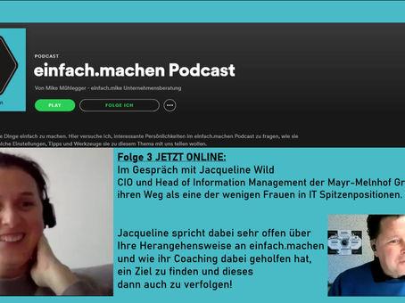 Folge 3 des einfach.machen Podcasts online: Jacqueline Wild, CIO der Mayr-Melnhof Group vorm Mike