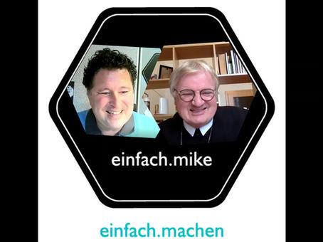 Folge 8 des einfach.machen Podcasts: Abt Gerhard Hafner vom Stift Admont vorm Mike