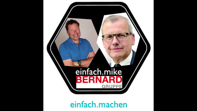 Folge 13 des einfach.machen Podcasts ist Online: Gisbert Wieser, COO der Bernard-Gruppe vorm Mike