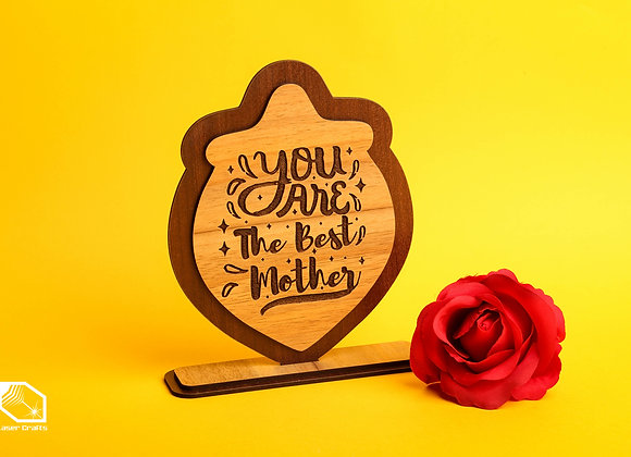 You are the best Mother