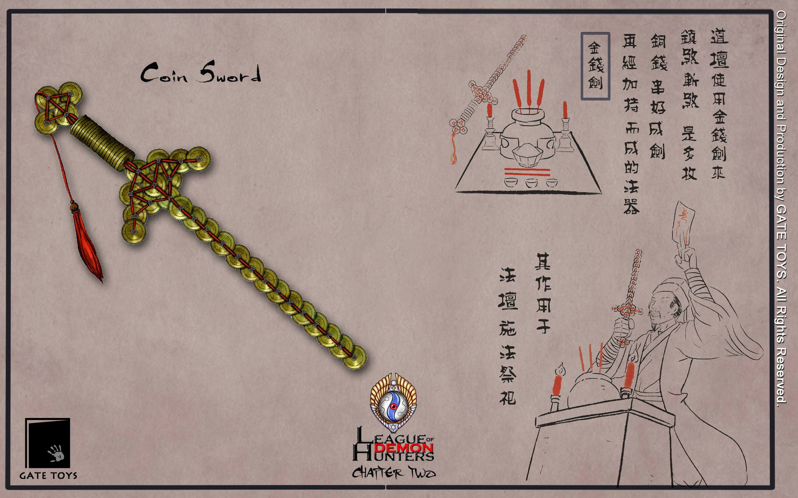 Coin Sword, a ceremonial sword made up of coins, can be used to dispel demons.