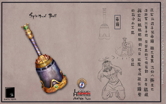 Spiritual Bell, Daoshi (Taoist Priest) often carries a spiritual bell, sound of the bell can confuse and control over demons.