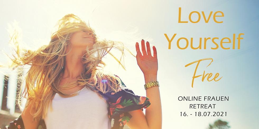 Love yourself FREE ~ Online Wochenend-Retreat für Frauen