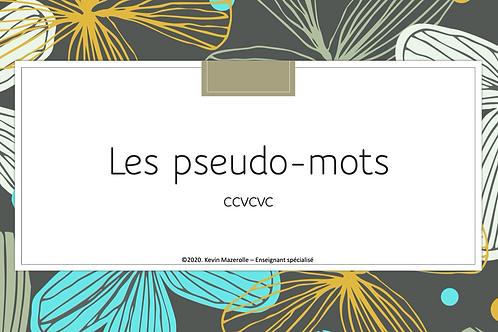 Les pseudo-mots - CCVCVC