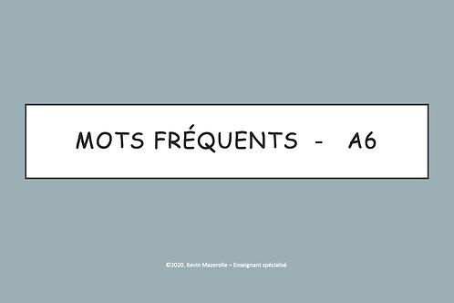 Les mots fréquents - A6
