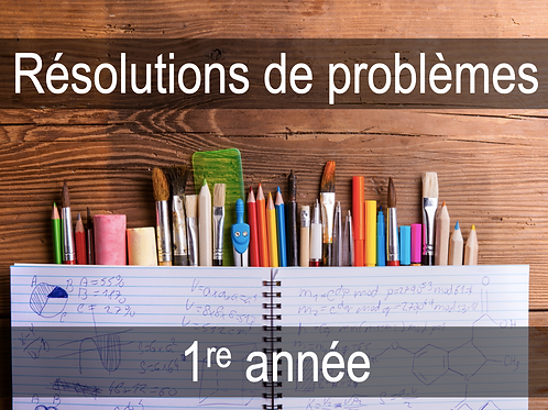Résolutions de problèmes - 1re année