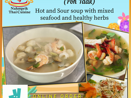 Succulent Seafood Spicy Soup (Poh Taak) with mixed seafood and healthy hearbs at Nahm Prik Thai!