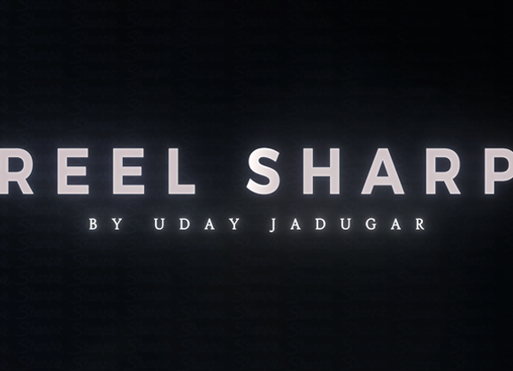 REEL SHARP by UDAY (GV $6)