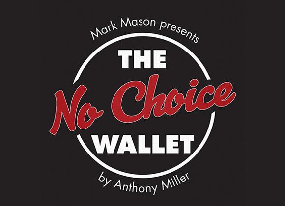 No Choice Wallet by Tony Miller and Mark Mason