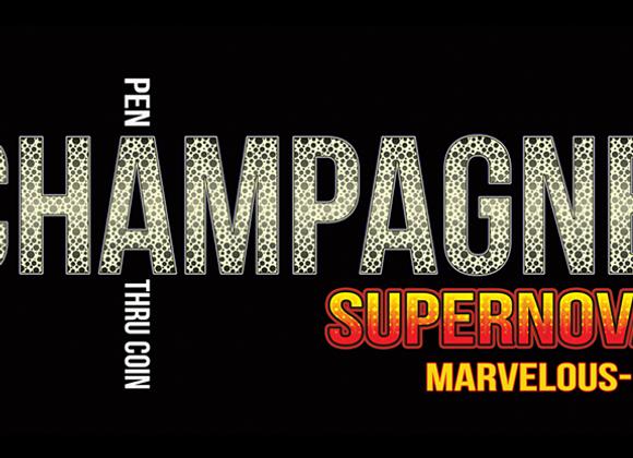 Champagne Supernova (U.S. 50) Matthew Wright (GV $11)