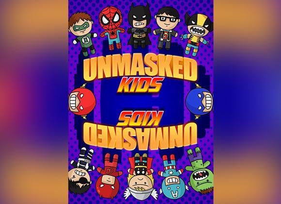 Unmasked Kids by Arkadio & Solange (GV $17)