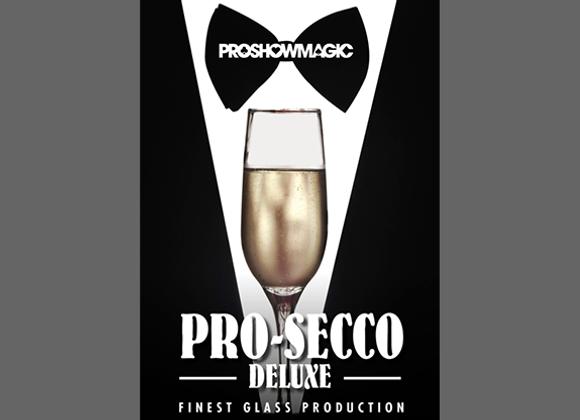 PRO SECCO DLX by Gary James  (GV $25)