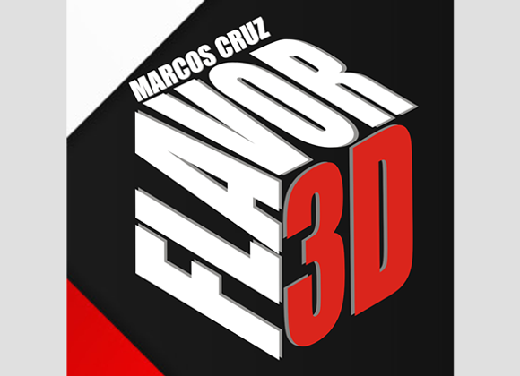 FLAVOR 3D by Marcos Cruz  (GV $16)