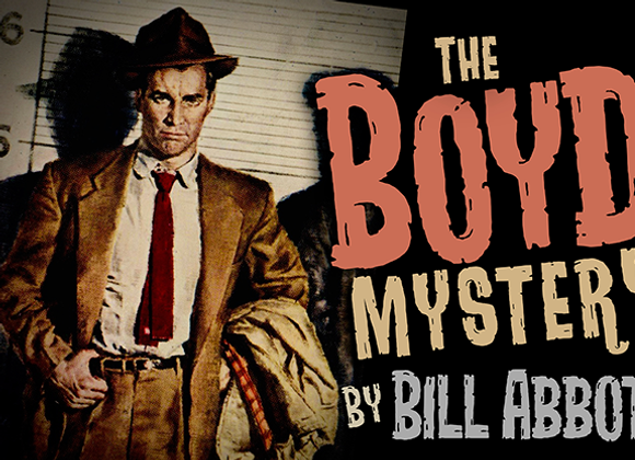 The Boyd Mystery (Gimmicks and Online Instructions) by Bill Abbott (GV $12)