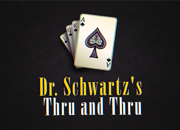 THRU AND THRU by Martin Schwartz (GV $11)