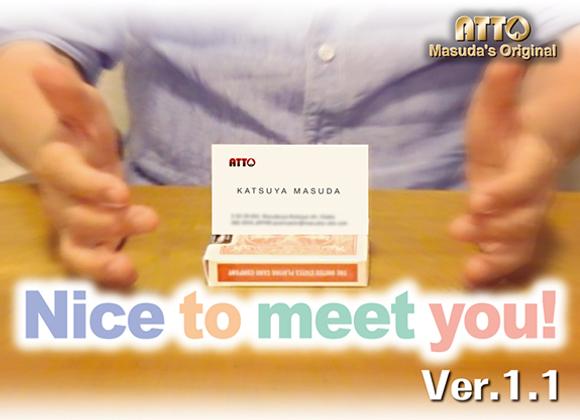 Nice To Meet You 2! by Masuda Magic  (GV $6)