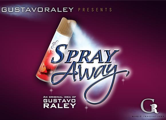 SPRAY AWAY by Gustavo Raley (GV $11)