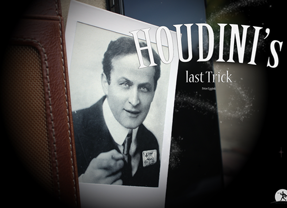 Houdinis Last Trick by Peter Eggink