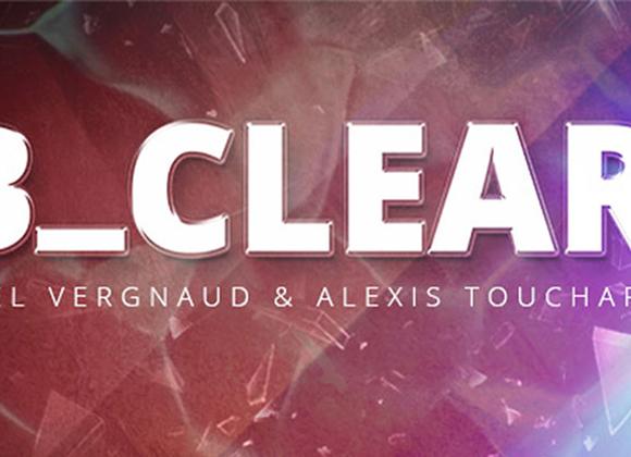 B CLEAR by Axel Vergnaud, Alexis Touchart Magic Dream  (GV $11)