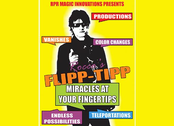FLIPP TIPP by Rocco  (GV $11)