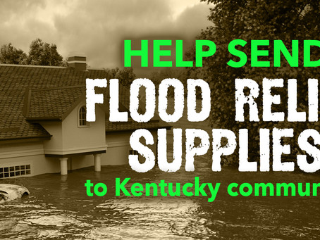 Help send flood clean-up supplies to Kentucky communities in need