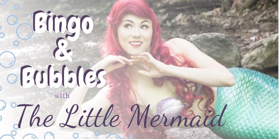 Bingo & Bubbles with the Little Mermaid