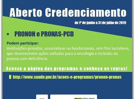 PRONON e PRONAS abrem período para credenciamento