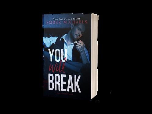 You will Break