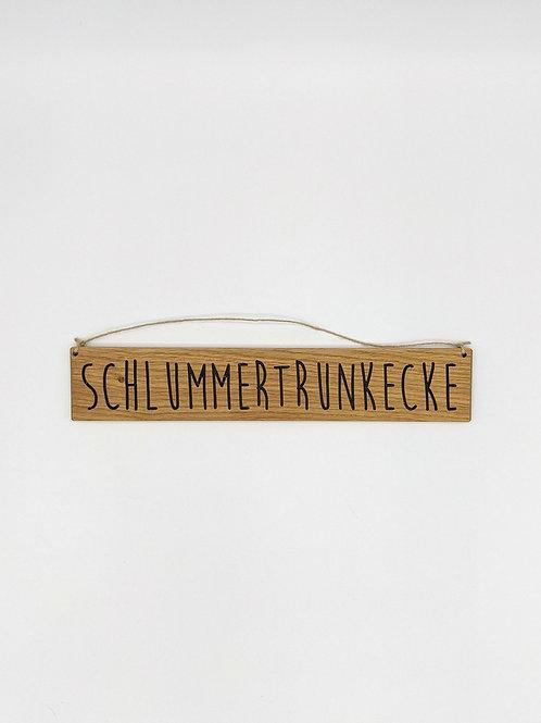 Minischild Maxi: Schlummertrunkecke