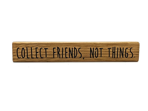 Magnet Maxi: Collect friends, not things.