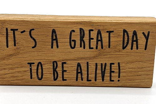 Magnet Maxi: It´s a great day to be alive.