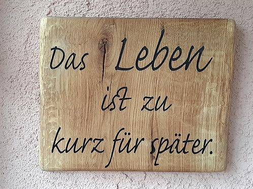 Spruch-Schild