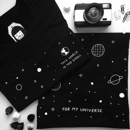 """""""This world is too small for my universe"""""""