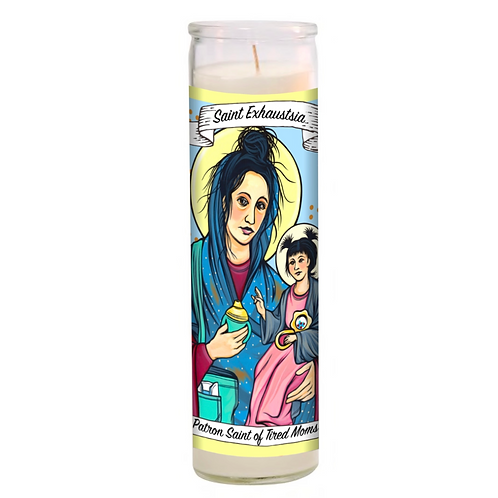 Saint Exhaustia - Patron Saint of Tired Moms Candle
