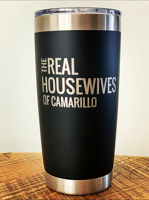 Real Housewives of Camarillo Tumbler