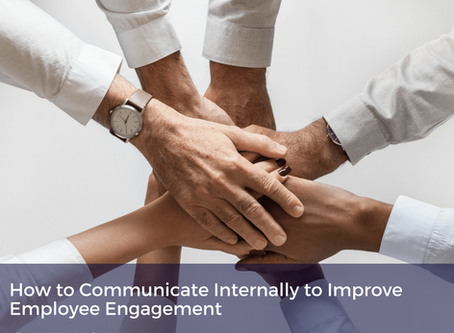How to Communicate Internally to Improve Employee Engagement