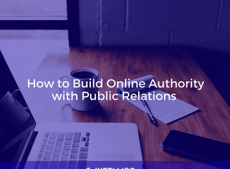 How to Build Online Authority with Public Relations