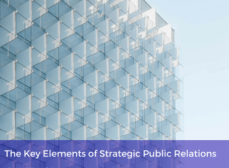 The Key Elements of Strategic Public Relations