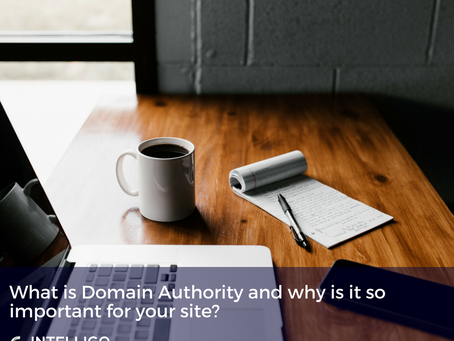 What is Domain Authority and why is it so important for your site?
